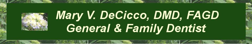 Mary V. DeCicco D.M.D., FAGD in Skillman