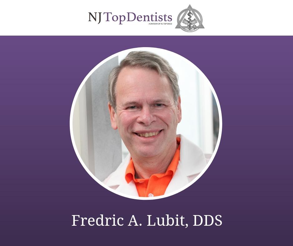 Fredric A. Lubit, DDS