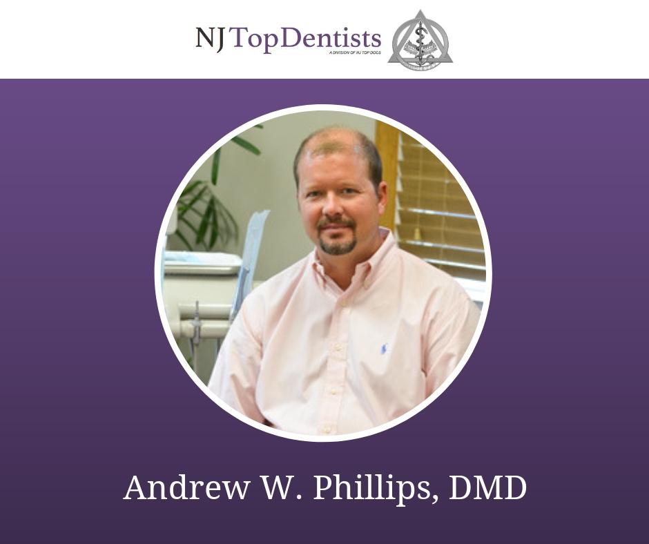 Andrew W. Phillips, DMD
