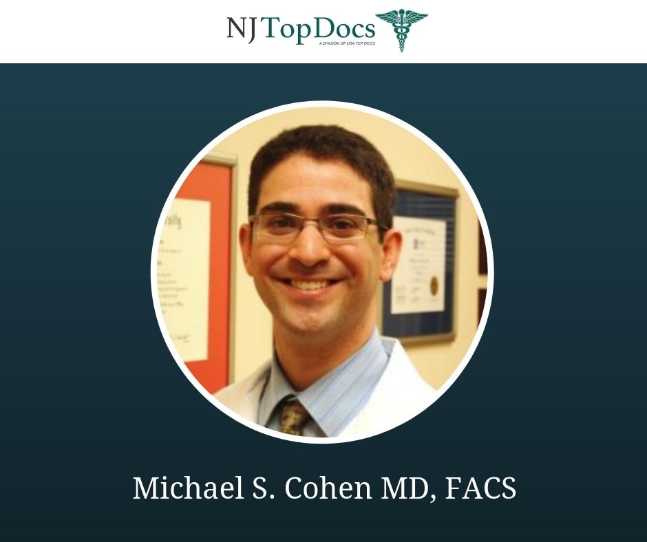 Michael S. Cohen MD, FACS