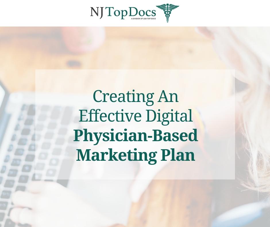 Creating an Effective Digital Physician-Based Marketing Plan