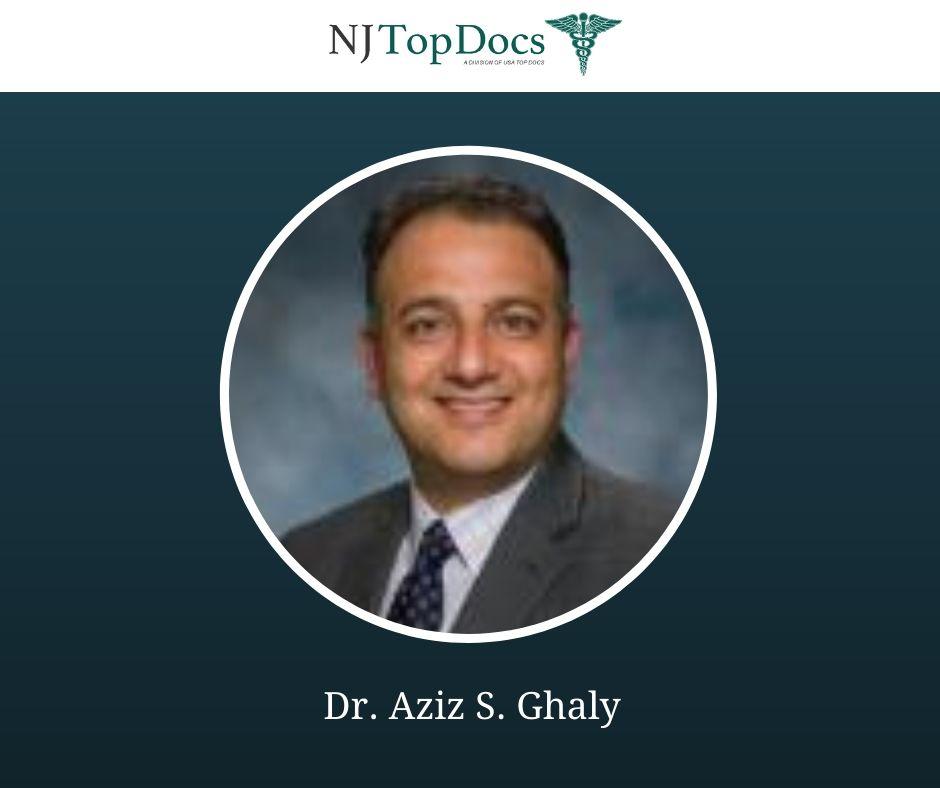 Dr. Aziz S. Ghaly