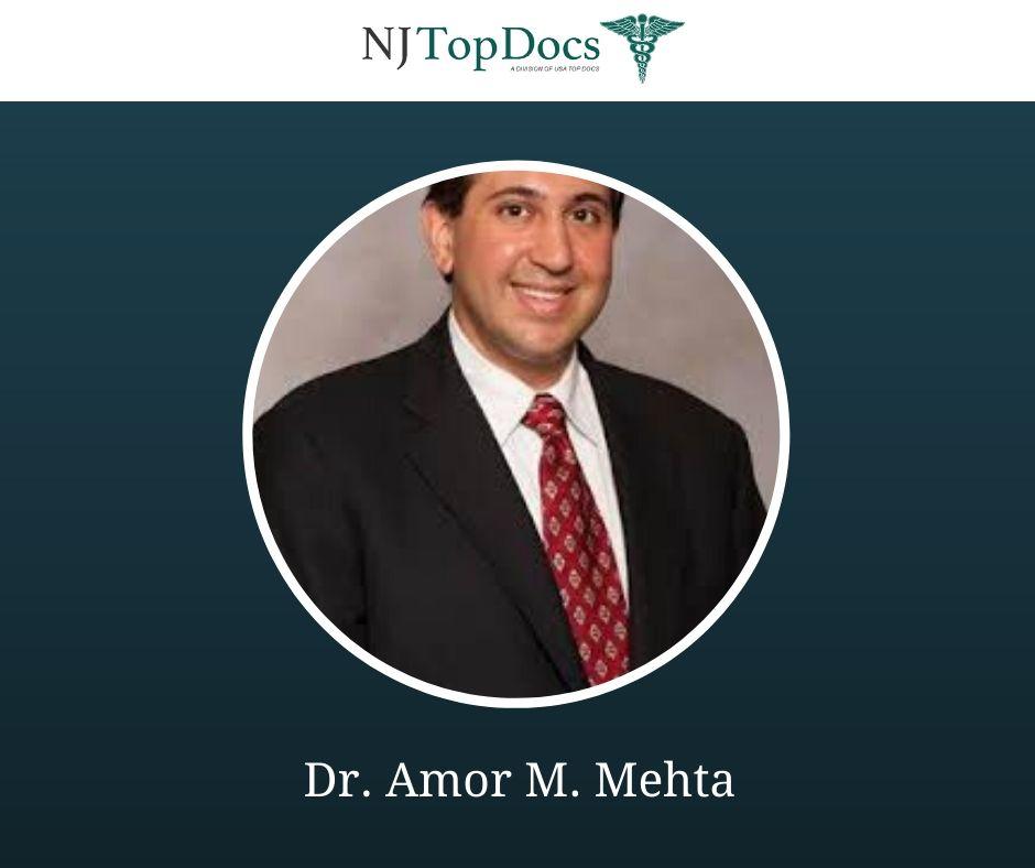 Dr. Amor M. Mehta
