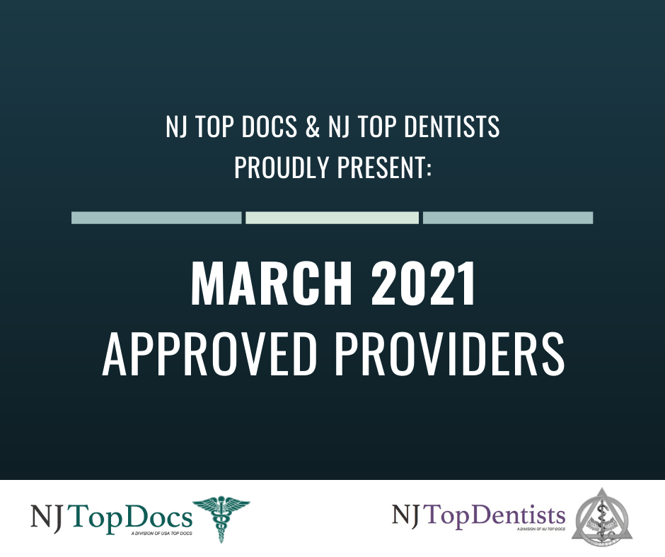 NJ Top Docs Proudly Presents March 2021 Approved Providers