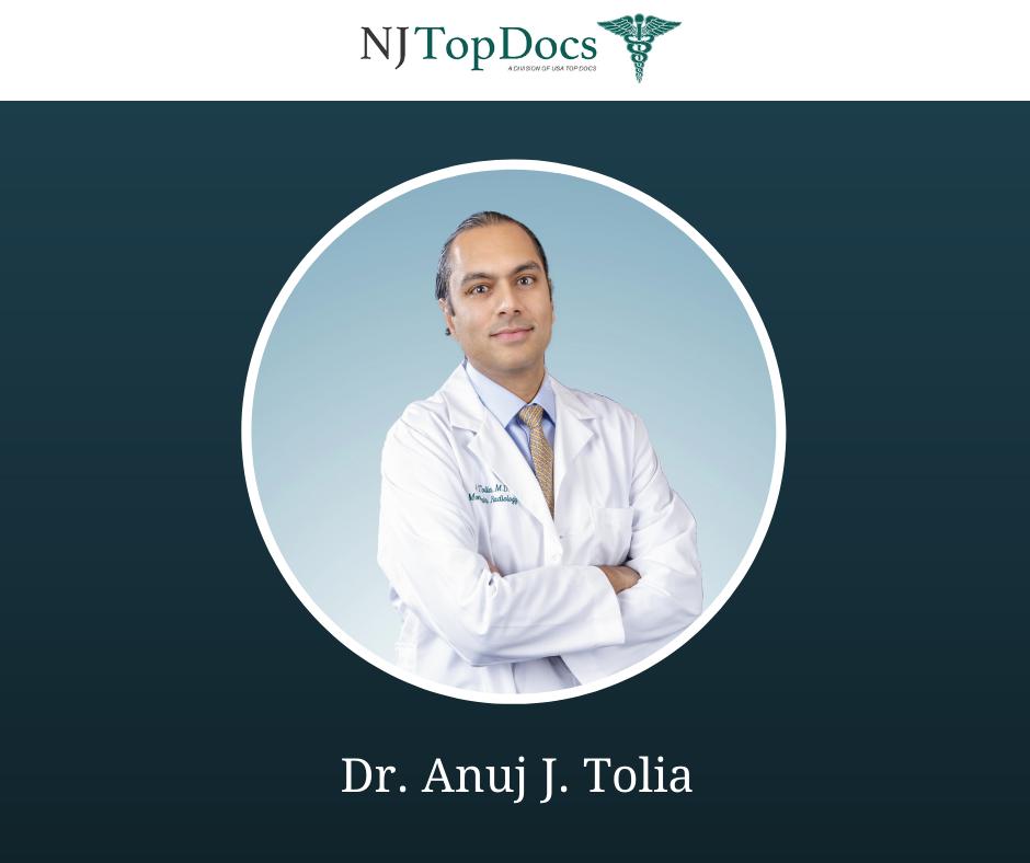 Dr. Anuj J. Tolia