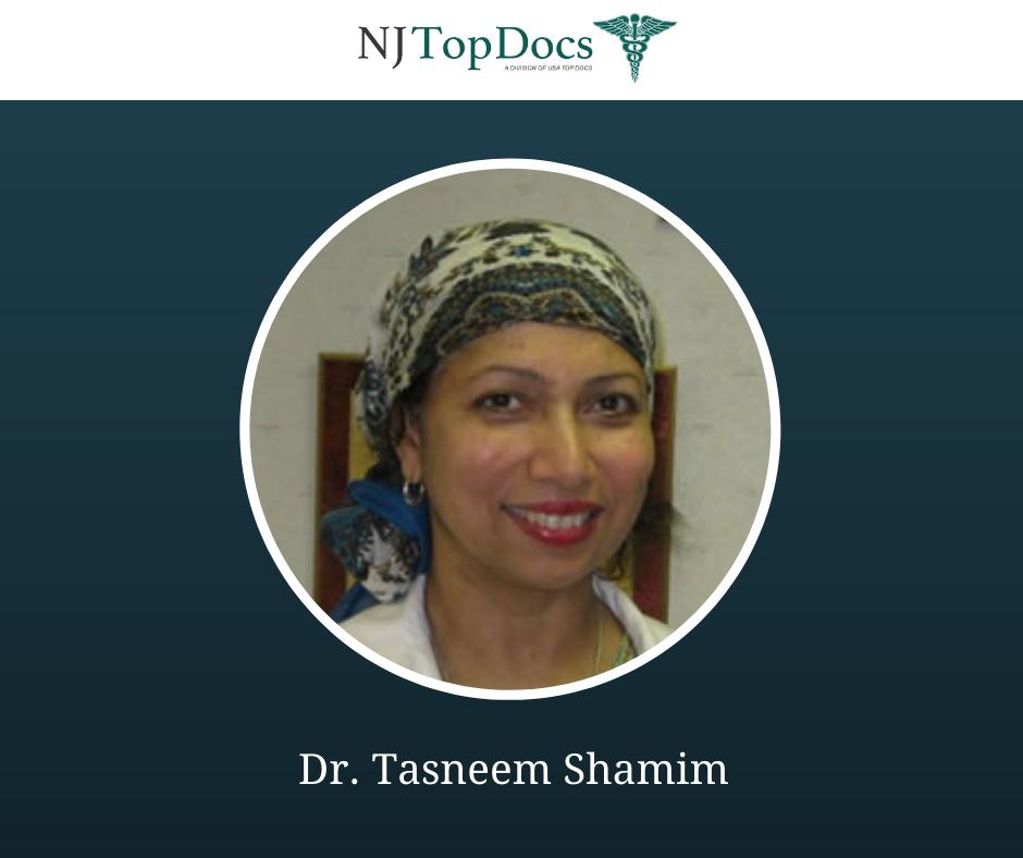 Dr. Tasneem Shamim
